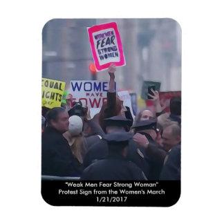 """""""Weak Men Fear Strong Women"""" Magnet"""