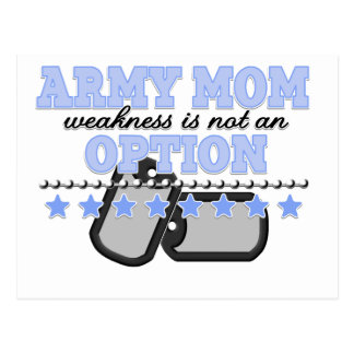 weakness is not an option army mom postcard