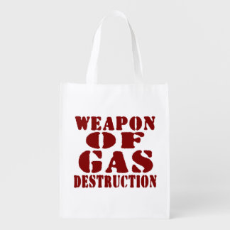Weapon Of Gas Destruction Grocery Bags
