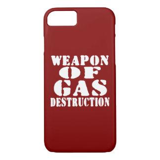 Weapon Of Gas Destruction iPhone 7 Case