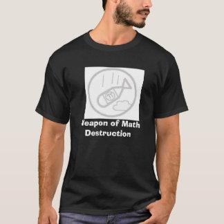 Weapon of Math Destruction T-Shirt