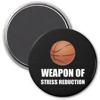Weapon of Stress Reduction Basketball 3 Inch Round Magnet