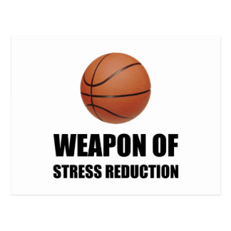 Weapon of Stress Reduction Basketball Postcard