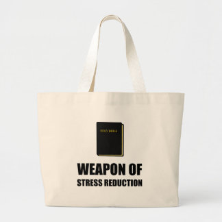 Weapon of Stress Reduction Bible Large Tote Bag