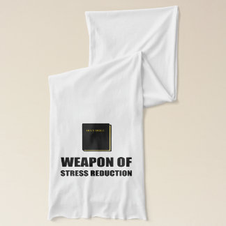 Weapon of Stress Reduction Bible Scarf