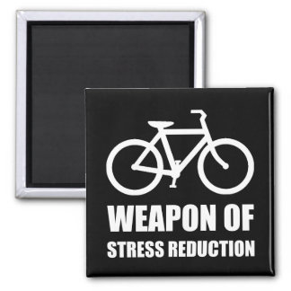 Weapon of Stress Reduction Biking Square Magnet