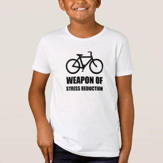 Weapon of Stress Reduction Biking T-Shirt