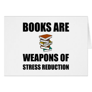 Weapon of Stress Reduction Books Card