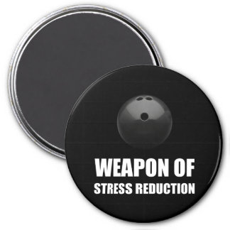 Weapon of Stress Reduction Bowling 3 Inch Round Magnet