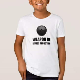 Weapon of Stress Reduction Bowling T-Shirt