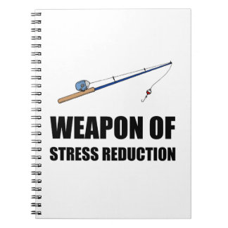 Weapon of Stress Reduction Fishing Notebooks
