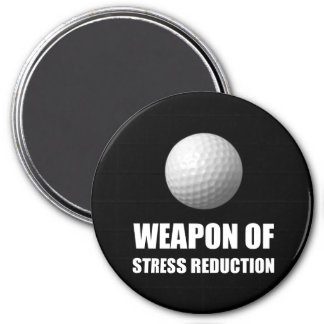 Weapon of Stress Reduction Golf 3 Inch Round Magnet