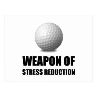 Weapon of Stress Reduction Golf Postcard