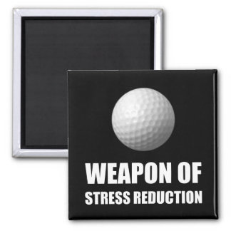 Weapon of Stress Reduction Golf Square Magnet