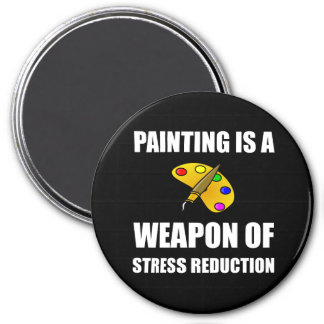 Weapon of Stress Reduction Painting 3 Inch Round Magnet