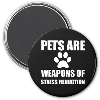 Weapon of Stress Reduction Pets 3 Inch Round Magnet