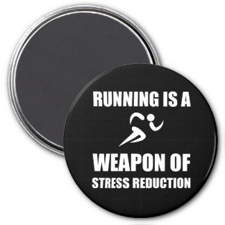 Weapon of Stress Reduction Running 3 Inch Round Magnet
