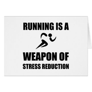 Weapon of Stress Reduction Running Card