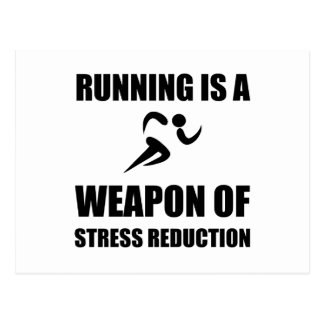 Weapon of Stress Reduction Running Postcard