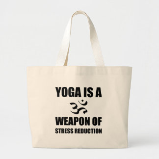 Weapon of Stress Reduction Yoga Large Tote Bag