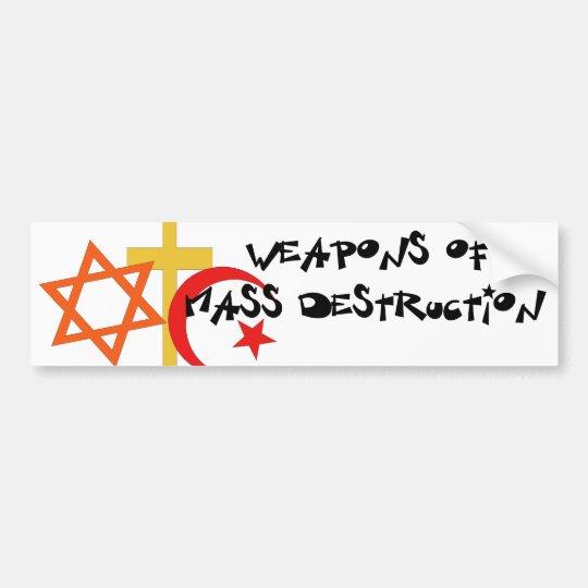 Weapons Of Mass Destruction Bumper Sticker