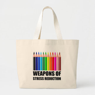 Weapons of Stress Reduction Coloring Large Tote Bag