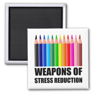Weapons of Stress Reduction Coloring Square Magnet