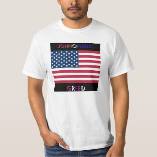 Wear a Greed t-shirt with pride!