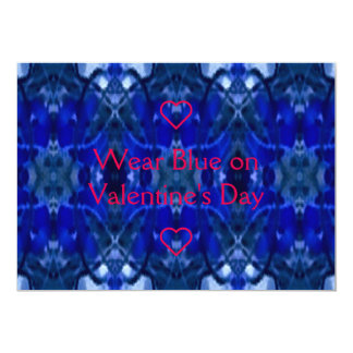 """Wear Blue on Valentine's Day"" 5"" X 7"" Invitation Card"