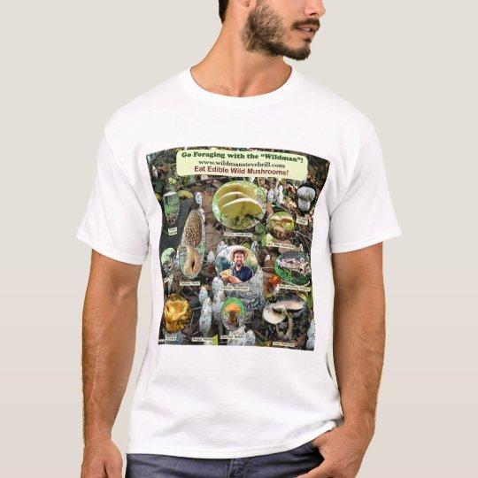Wear Edible Wild Mushroom Apparel! T-Shirt
