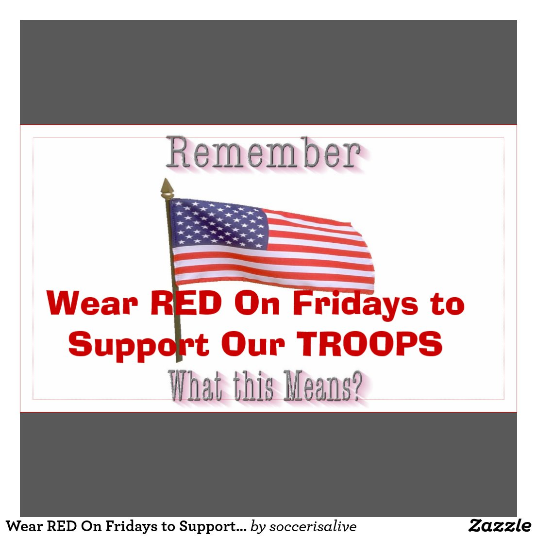 Support Our Troops Wear Red on Fridays Wear Red on Fridays to Support