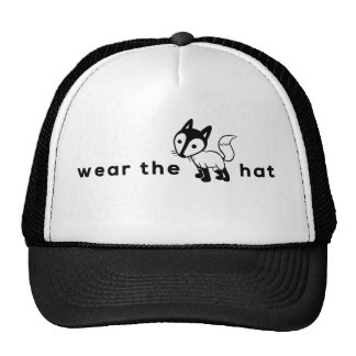 Wear the fox hat?! Go on, say it fast. I dare ya! Trucker Hat