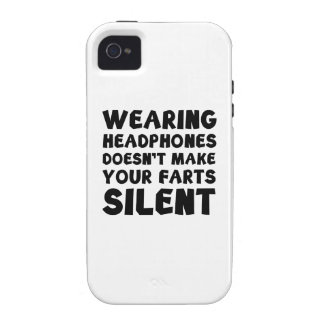 Wearing headphones doesn't make your farts silent vibe iPhone 4 covers