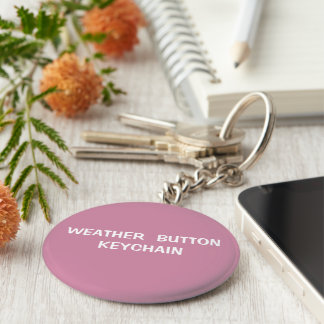 Weather button keychain