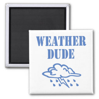 Weather Dude Magnet