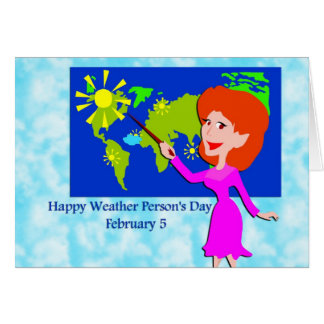 Weather Person's Day February 5 Card