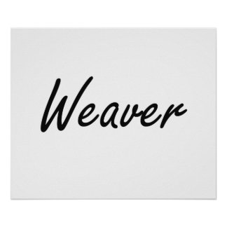 Weaver Artistic Job Design Poster