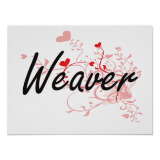 Weaver Artistic Job Design with Hearts Poster
