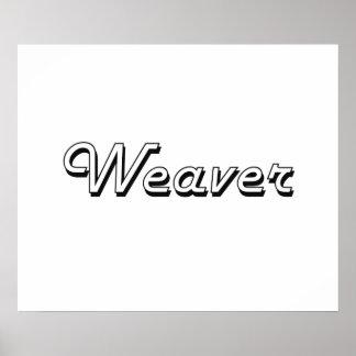 Weaver Classic Job Design Poster