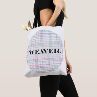 """Weaver."" with woven texture background Tote Bag"