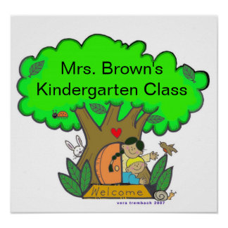 Wecome to Kindergarten/Personalize/Vera Trembach Poster