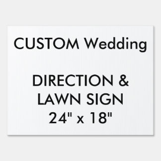"Wedding Custom Direction & Lawn Sign 24"" x 18"""
