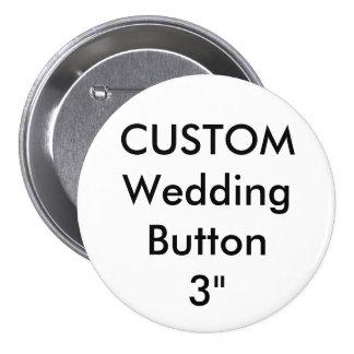 "Wedding Custom Large 3"" Round Button Pin"