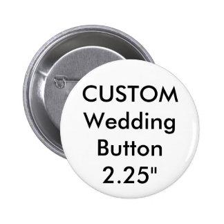 "Wedding Custom Standard 2.25"" Round Button Pin"