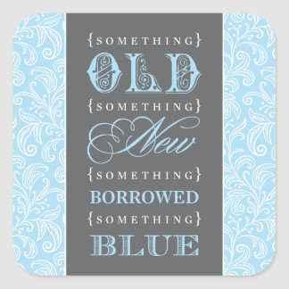 Wedding Favor | Something Old, New, Borrowed, Blue Square Sticker