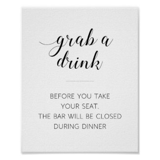 Wedding Grab A Drink Sign - Alejandra Poster