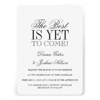 Wedding Invitation THE BEST IS YET TO COME