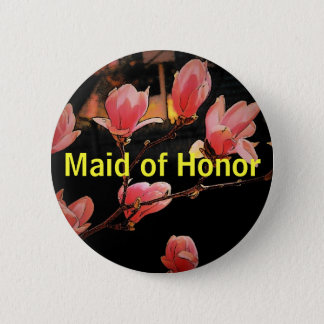 Wedding (Maid of Honor) Button