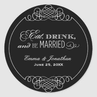 Wedding Monogram | Eat, Drink & Be Married Favor Classic Round Sticker