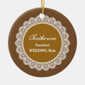 WEDDING Name and Sentiment Lace Brown Gold OR8 Round Ceramic Ornament